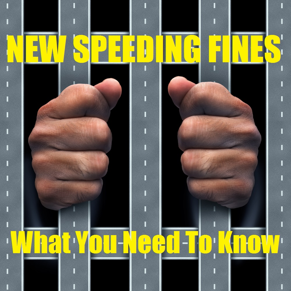 New Speeding Fines – What You Need To Know